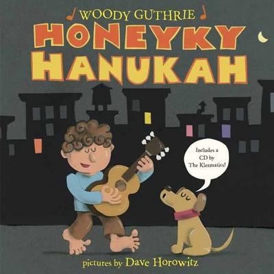 Honeyky Hanukah by Woodie Guthrie, Dave Horowitz