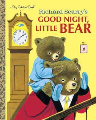 Richard Scarry's Good Night, Little Bear by Patsy Scarry