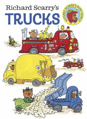 Richard Scarry's Trucks by Richard Scarry