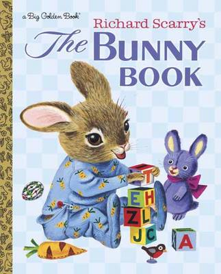 Bunny Book by Patsy Scarry, Richard Scarry
