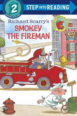 Richard Scarry's Smokey the Fireman by Richard Scarry, Richard Scarry