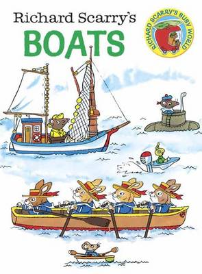 Richard Scarry's Boats by Richard Scarry, Richard Scarry