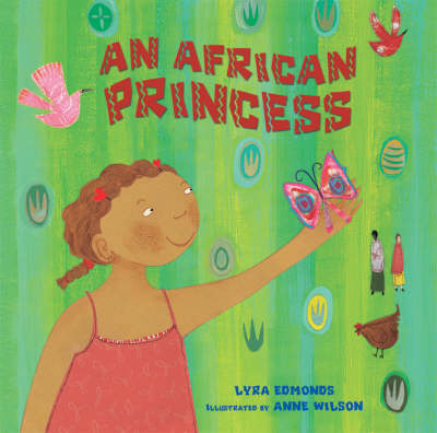 An African Princess by Lyra Edmonds, Anne Wilson