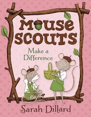 Mouse Scouts Make a Difference by Sarah Dillard