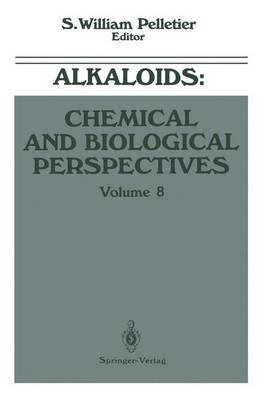 Alkaloids Chemical and Biological Perspectives by S. William Pelletier