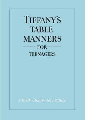 Tiffany's Table Manners for Teenagers by Walter Hoving, Joe Eula