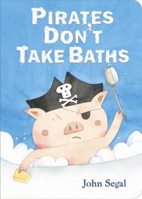 Pirates Don't Take Baths by John Segal