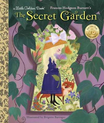 Secret Garden by Frances Gilbert, Brigette Barrager