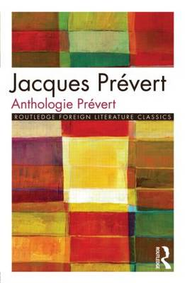 Anthologie Prevert by Jacques Prevert