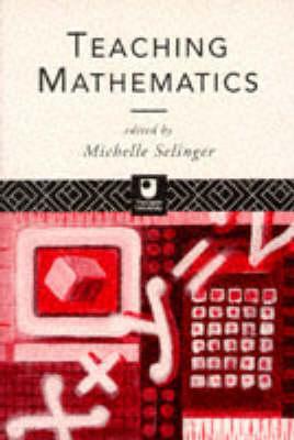 Teaching Mathematics by Michelle Selinger