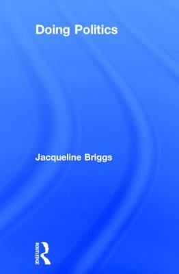 Doing Politics by Jacqui Briggs