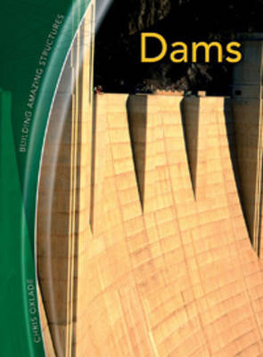 Dams by Chris Oxlade