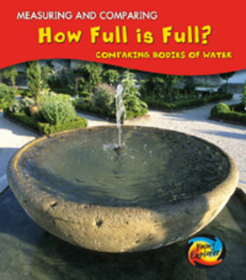 How Full is Full? by Vic Parker