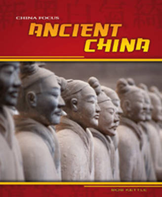 Ancient China by Charlotte Guillain