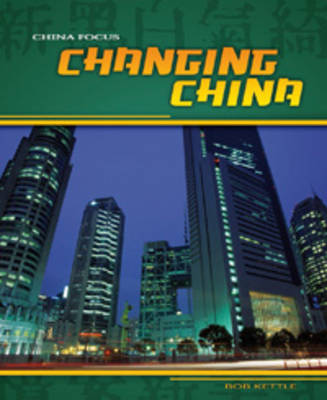Changing China by Charlotte Guillain