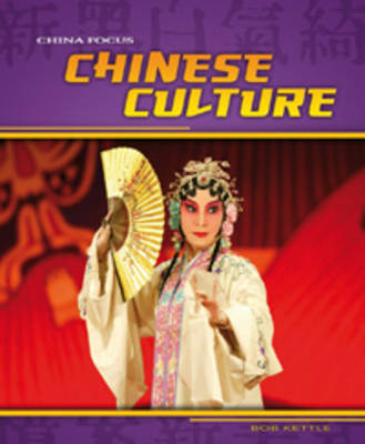 Chinese Culture by Charlotte Guillain
