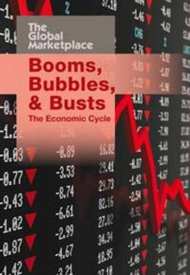 Booms, Bubbles and Busts The Economic Cycle by Barbara Hollander