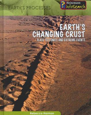 Earth's Changing Crust by Rebecca Harman