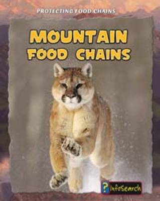 Mountain Food Chains by Rachel Lynette