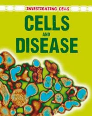 Cells and Disease by Barbara A. Somervill