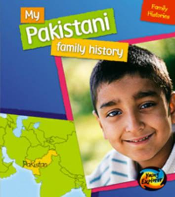 My Pakistani Family History by Vic Parker