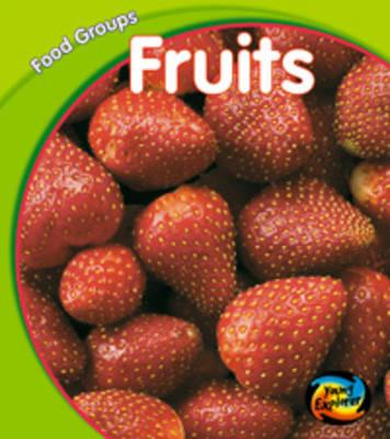 Fruit by Lola M. Schaefer