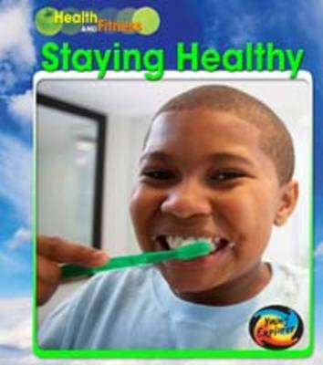 Staying Healthy by A. R. Schaefer
