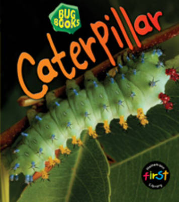 Caterpillar by Karen Hartley, Chris Macro, Philip Taylor