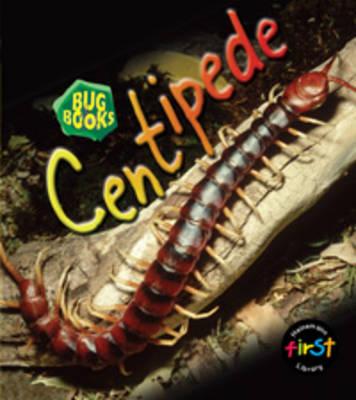 Centipede by Karen Hartley, Chris Macro, Philip Taylor