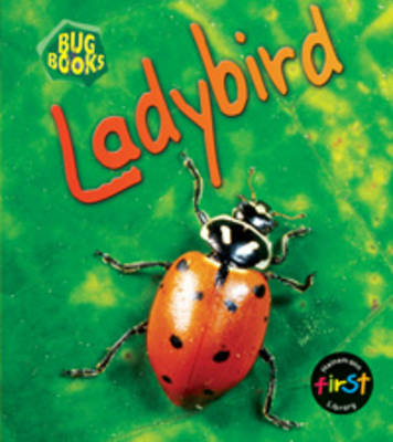Ladybird by Chris Macro, Karen Hartley