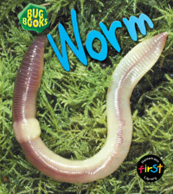 Worm by Jill Bailey