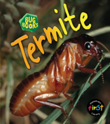 Termite by Karen Hartley, Chris Macro, Philip Taylor