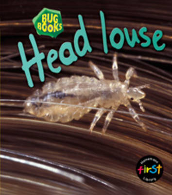 Head Louse by Karen Hartley, Chris Macro, Philip Taylor