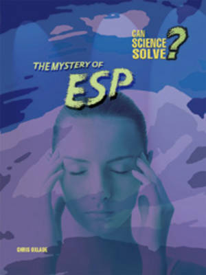 The Mystery of ESP by Chris Oxlade, Paul Mason