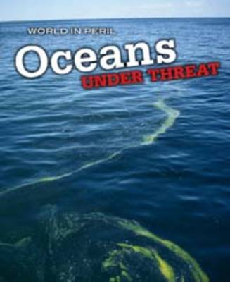 Oceans Under Threat by Paul Mason