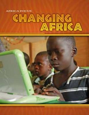 Changing Africa by Rob Bowden, Rosie Wilson
