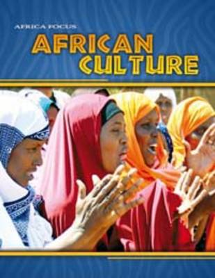 African Culture by Rob Bowden, Rosie Wilson