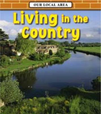 Living in the Country by Richard Spilsbury
