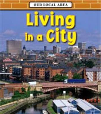 Living in a City by Richard Spilsbury