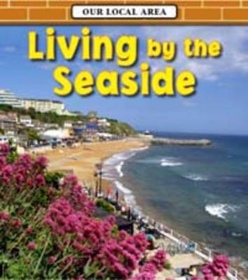 Living by the Seaside by Richard Spilsbury