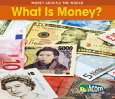What is Money by Rebecca Rissman