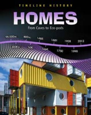 Homes: From Caves to Eco-pods by Elizabeth Raum