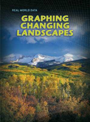 Graphing Changing Landscapes by Andrew Solway