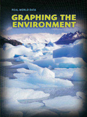Graphing the Environment by Andrew Solway