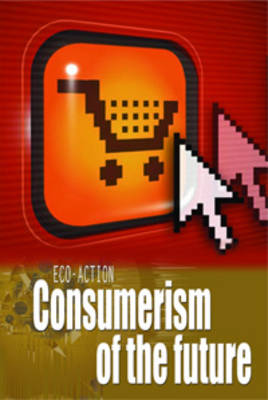 Consumerism of the Future by Angela Royston