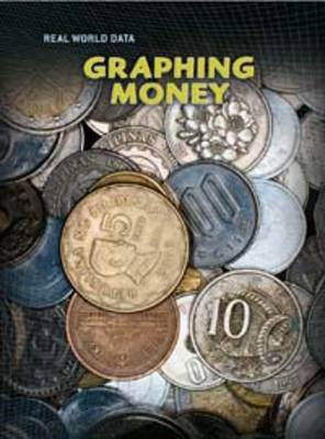 Graphing Money by Patrick Catel