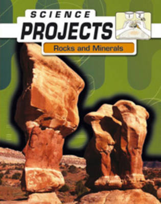Rocks and Minerals by Patty Whitehouse, Joel Rubin, Natalie Rompella