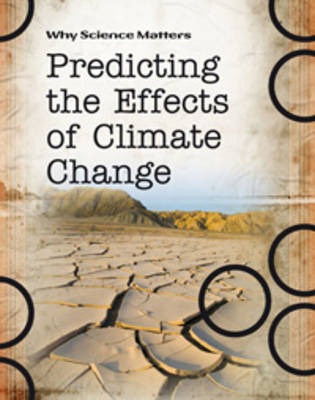 Predicting the Effects of Climate Change by John Townsend