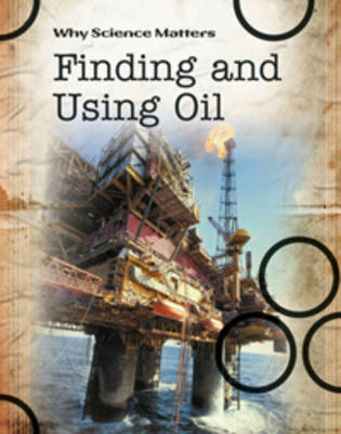 Finding and Using Oil by John Coad