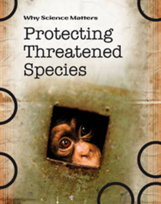 Protecting Threatened Species by Sally Morgan